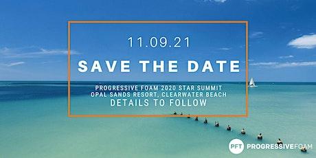 Progressive Foam Star Summit 2021 tickets