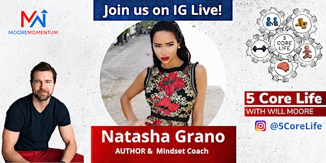 5 CORE LIFE - Instagram Live with Will Moore and Natasha Grano tickets