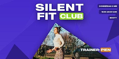 Silent Fit Club | donderdag 6 mei (Booty met Pien) tickets