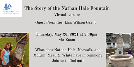 The Story of the Nathan Hale Fountain - Virtual Lecture tickets