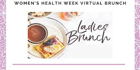 Women's Health Week Virtual Brunch tickets