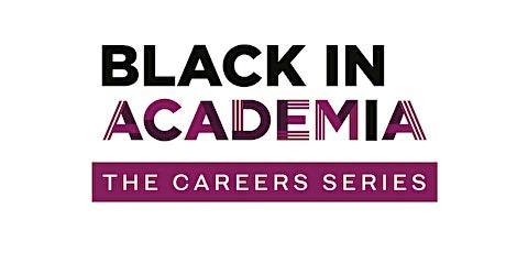 Black in Academia: The Careers Series - Post-PhD Careers tickets