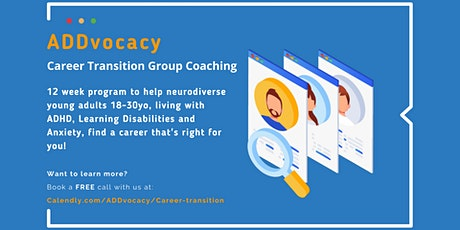 ADDvocacy - Career Transition Group Coaching Program tickets