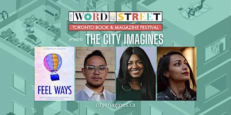 The City Imagines: Feel Ways tickets