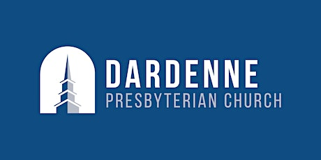 Dardenne Presbyterian Church Worship, Sunday School and Nursery 5.9.2021 tickets