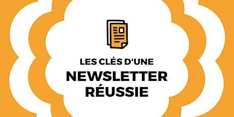 """Webinaire """"Les clés d'une newsletter réussie"""" billets"""