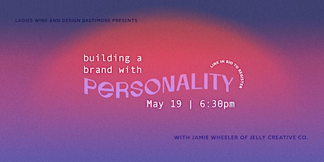 Creating a Brand with Personality tickets