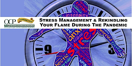 Stress Management & Rekindling Your Flame During The Pandemic Lecture tickets
