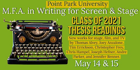 POINT PARK UNIVERSITY M.F.A. THESIS READINGS - DAY 1: FRIDAY (5/14) tickets