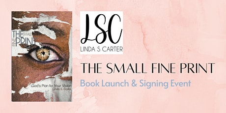 'The Small Fine Print' Book Launch & Signing Event tickets