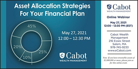 Asset Allocation Strategies For Your Financial Plan tickets