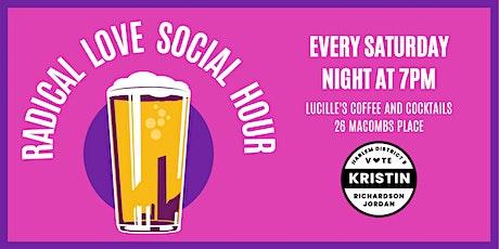 Radical Love Social Hour tickets