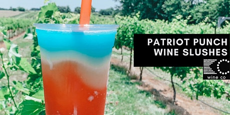 Patriot Punch Weekend at KC Wine Co Vineyard and Winery tickets