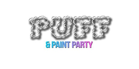 Puff & Paint Party NYC 5/30  (Memorial Day Weekend) tickets