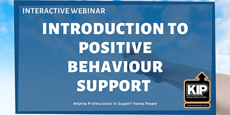 Interactive Webinar Introduction to Positive Behaviour Support (PBS) tickets