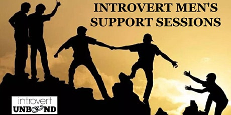 Virtual INTROVERT MEN'S SUPPORT SESSIONS (May) tickets