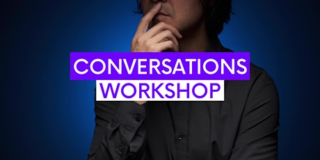 CONVERSATIONS WORKSHOP with Paul LeCrone tickets