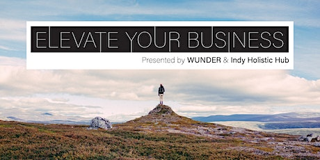 ELEVATE YOUR BUSINESS SERIES tickets