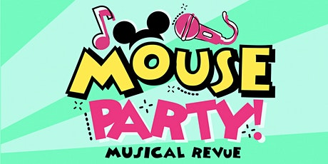 Mouse Party tickets