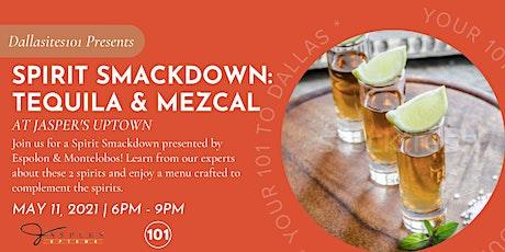 Dallasites101 Presents: Spirit Smackdown, Tequila vs. Mezcal tickets