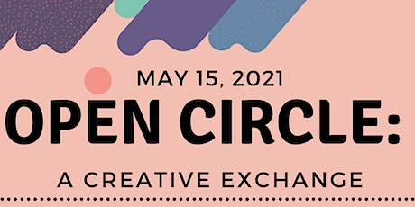 Open Circle: A Creative Exchange tickets