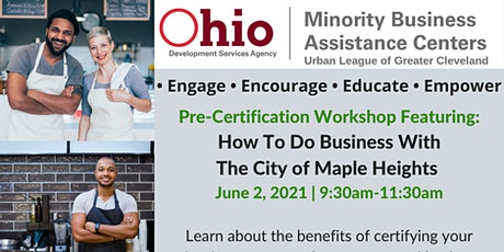 Pre- Certification Workshop: Featuring The City of Maple Heights tickets