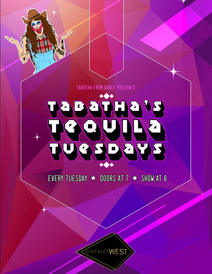 TABATHA'S TEQUILA TUESDAY 05/04/21 8PM at DISTRICT WEST image