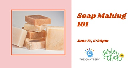 Soap Making 101 - IN-PERSON CLASS tickets