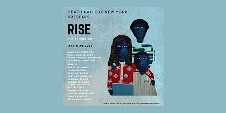 RISE Exhibition Presented by Heath Gallery tickets