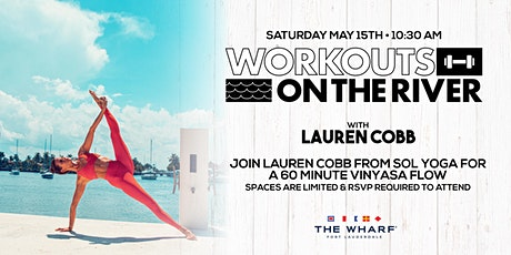 Workouts on the River - Yoga with Lauren Cobb! tickets