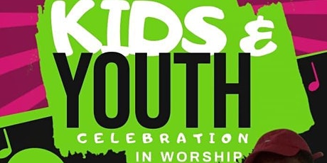 Kids & Youth Celebration in Worship tickets