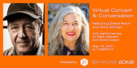 Live Virtual Concert and Conversation featuring Steve Reich &  Amy Sillman Tickets