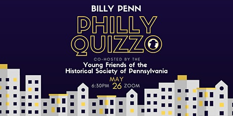 Billy Penn Philly Quizzo - May 2021 tickets