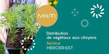 Distribution des végétaux - Mercier-Est tickets
