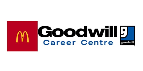 McDonalds Job Fair  (Confederation)- Goodwill Career Centre tickets