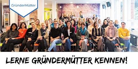 Lerne GründerMütter kennen! Tickets