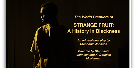 STRANGE FRUIT: A History in Blackness tickets