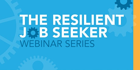 The Resilient Job Seeker tickets