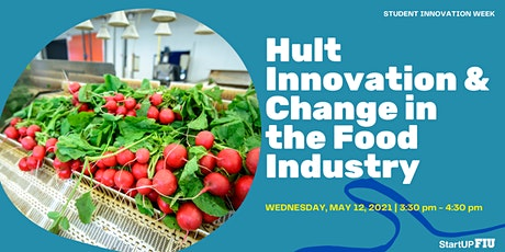 Hult Innovation & Change in the Food Industry tickets