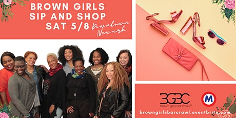 Brown Girls Sip and Shop (Mother's Day Edition) tickets