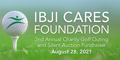 2021 IBJI CARES OPEN Golf Outing & Silent Auction Fundraiser tickets