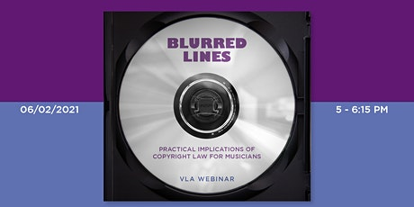 Blurred Lines: Practical Implications of Copyright Law for Musicians (CLE) tickets