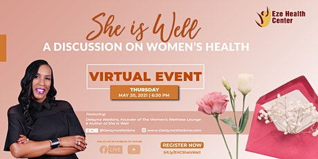 She is Well: A Discussion on Women's Health tickets