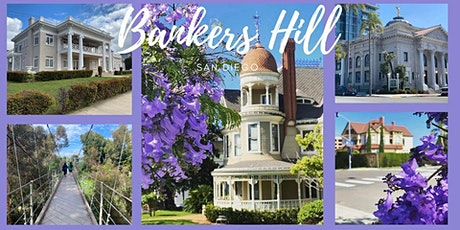 Blossoms, Bridges and Mansions of Bankers Hill - FREE LIVE VIRTUAL TOUR tickets
