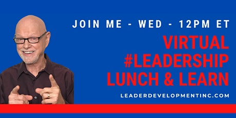 Virtual Leadership Lunch and Learn tickets