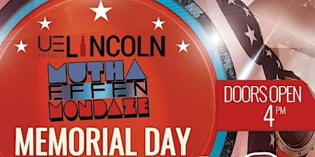 Memorial Day Monday Celebration at Lincoln 5.31.21 tickets