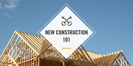 New Construction 101 tickets