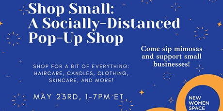 Shop Small: A Socially-Distanced Pop-Up Shop tickets
