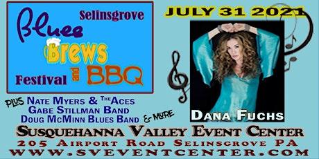 Selinsgrove Blues Brews & BBQ Festival featuring Dana Fuchs tickets