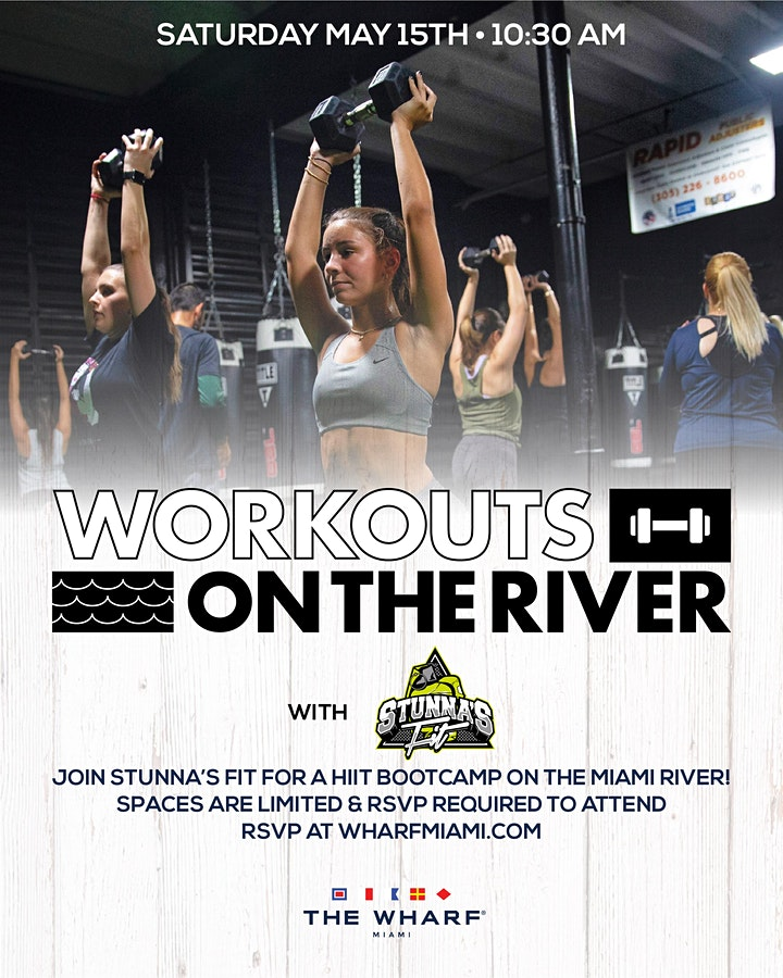 Workouts On The River at The Wharf Miami Feat. Stunna's Fit! image